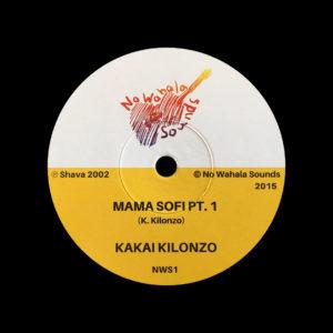 """Kakai Kilonzo Mama Sofi No Wahala Sounds 7"""" Vinyl"""