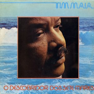 Tim Maia O Descobridor Dos Sete Mares Lança LP Vinyl