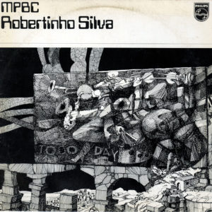 Robertinho Silva Robertinho Silva Philips Original Vinyl