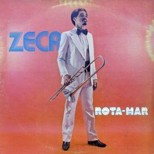 Zeca Do Trombone Rota-Mar Timbre Gatefold, LP Vinyl
