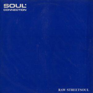 Soul Connection Raw Street Soul Intrigue Records LP Vinyl