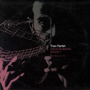 """Theo Parrish Sound Sculptures, Vol. 1 Sound Signature 3x12"""" Vinyl"""