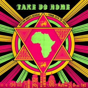 Various Take Us Home: Boston Roots Reggae Cultures Of Soul 2xLP, Compilation Vinyl