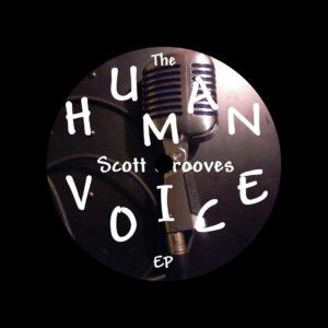"Scott Grooves The Human Voice EP Modified Suede Recordings 12"" Vinyl"