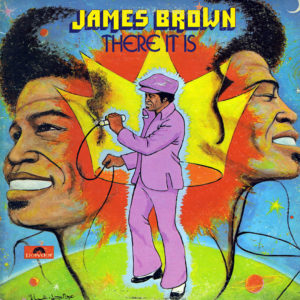James Brown There It Is Polydor LP, RL Vinyl