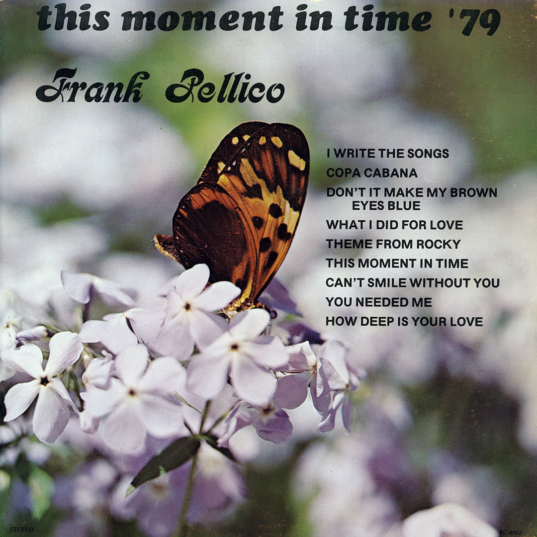 Frank Pellico This Moment In Time '79 Not On Label Original Vinyl