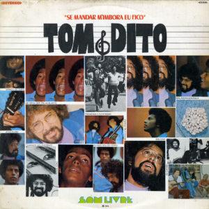 Tom & Dito Se Mandar M' Imbora Eu Fico Som Livre LP Vinyl
