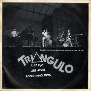 Luiz Alvez, Luiz Eça, Robertinho Silva Triângulo Carmo LP Vinyl