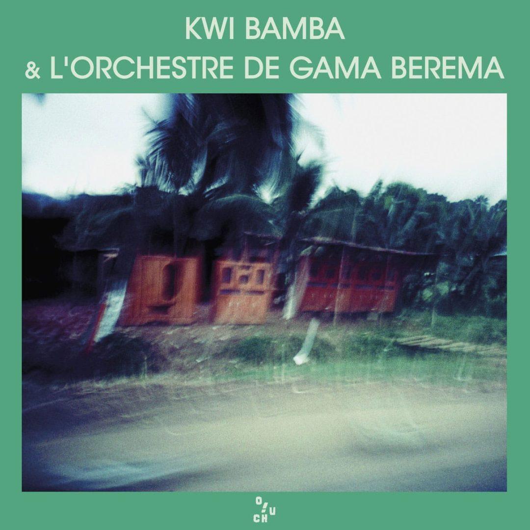 Kwi Bamba & L'Orchestre De Gama Berema Ouch! Records LP Vinyl