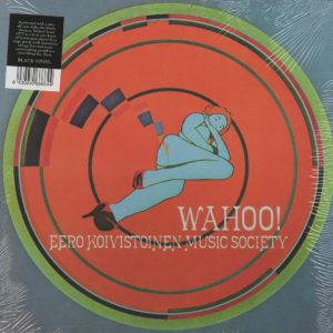 Eero Koivistoinen Music Society Wahoo! Svart Records LP, Reissue Vinyl