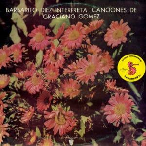 Barbarito Diez Interpreta Canciones de Graciano Gomez Arieto LP, Reissue Vinyl