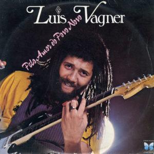 Luis Vagner Pelo Amor Do Povo Novo Copacabana LP Vinyl