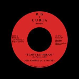 "Joel Ramirez Jr. & Fantasy I'll Call You Every Morning / I Can't Let Her Go Rain & Shine 7"", Reissue Vinyl"