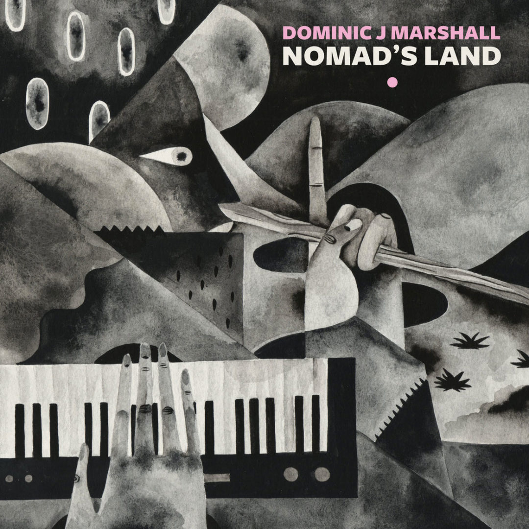 Dominic J Marshall Nomad's Land Darker Than Wax LP Vinyl