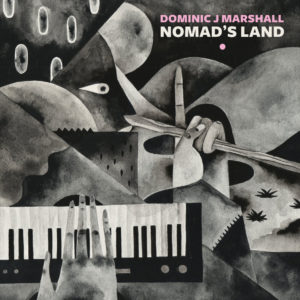 Dominic J Marshall Nomad's Land Darker Than Wax LP Vinyl