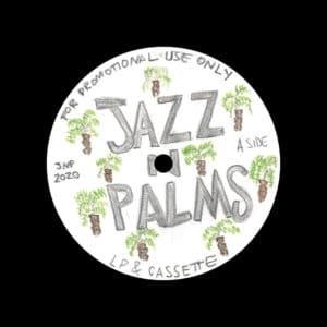 "Jazz N Palms Jazz N Palms 01 Jazz N Palms 12"" Vinyl"