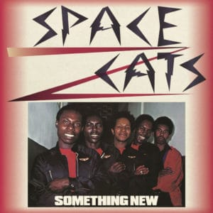 Space Cats Something New Cultures Of Soul LP, Reissue Vinyl
