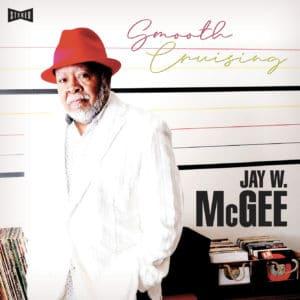 Jay W. McGee Smooth Cruising Légère Recordings LP Vinyl