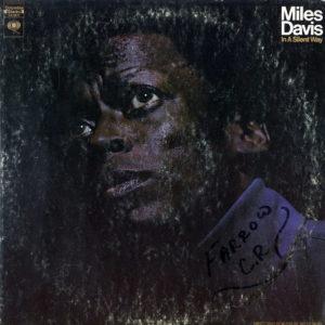Miles Davis In A Silent Way Columbia LP, Original Vinyl