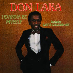 Don Laka I Wanna Be Myself Cultures Of Soul LP, Reissue Vinyl