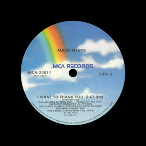 """Alicia Myers I Want To Thank You / You Get The Best From Me MCA Records 12"""" Vinyl"""