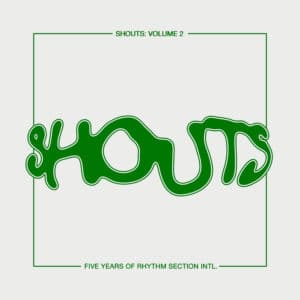 "Various Shouts, Vol. 2 Rhythm Section International 12"" Vinyl"