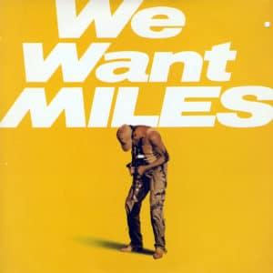 Miles Davis We Want Miles Columbia 2xLP, Gatefold Vinyl