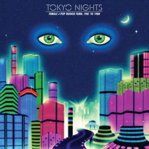 Various Tokyo Nights (Female J-Pop Boogie Funk 81-88) Cultures Of Soul 2xLP Vinyl