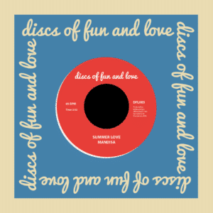 "Mandisa Summer Love / Love's Dream Discs Of Fun And Love 7"", Reissue Vinyl"
