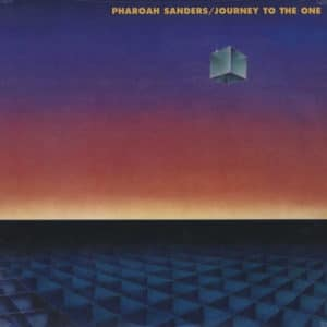Pharoah Sanders Journey To The One Theresa Records LP, Reissue Vinyl