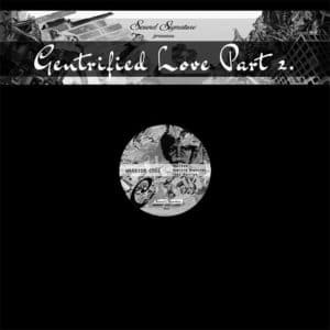 "Various Gentrified Love, Pt. 2 Sound Signature 12"" Vinyl"