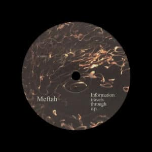 "Meftah Information Travels Through EP Unknown 12"" Vinyl"