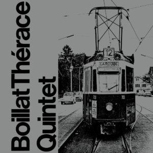 Boillat Thérace Quintet Boillat Thérace Quintet We Release Jazz LP, Reissue Vinyl