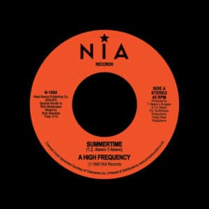 "High Frequency Summertime NIA Records 7"", Reissue Vinyl"