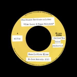 """The Stance Brothers Resolution Blue / Where Is Resolution Blue? We Jazz 7"""" Vinyl"""