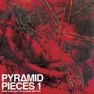 Various Pyramid Pieces 1: Modal & Eco-Jazz From Australia 69-79 The Roundtable Compilation, LP Vinyl