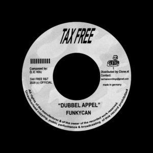 """Funkycan Dubbel Appel / Kickloch Tax Free Records 7"""" Vinyl"""
