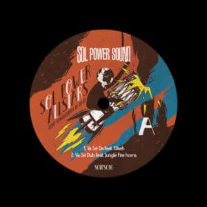 """Sol Power All-Stars Lomé Connections in Hi-Fi Sol Power Sound 12"""" Vinyl"""