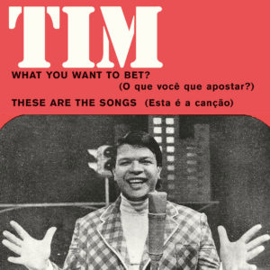 """Tim Maia What You Want To Bet? / These Are The Songs Mr Bongo 7"""", Reissue Vinyl"""