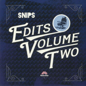 "Snips Edits, Vol. 2 Barbershop Records 12"" Vinyl"