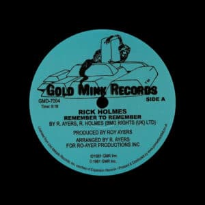 "Rick Holmes Remember To Remember Gold Mink Records 12"", Reissue Vinyl"