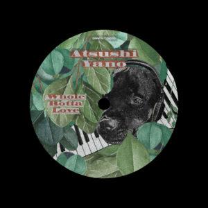 """Atsushi Yano Whole Rotta Love EP Omena 12"""" Vinyl"""
