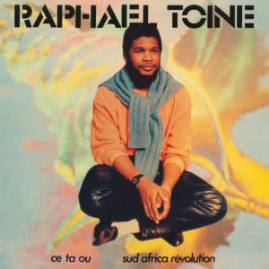 Raphaël Toiné Ce Ta Ou / Sud Africa Révolution Glossy Mistakes LP, Reissue Vinyl