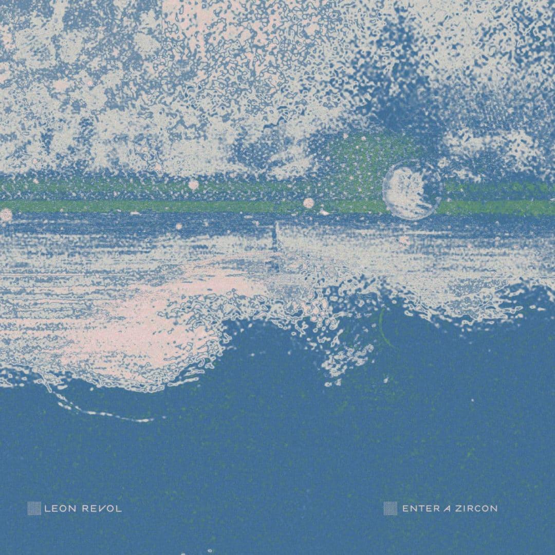 Leon Revol Enter A Zircon Church LP Vinyl