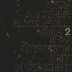 Masayuki Takayanagi New Direction Unit Axis/Another Revolvable Thing 2 Blank Forms Editions LP, Reissue Vinyl