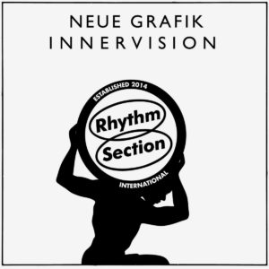 "Neue Grafik Innervision Rhythm Section International 12"" Vinyl"