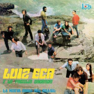 Luiz Eça Y La Familia Sagrada La Nueva Onda De Brasil Vinilisssimo LP, Reissue, RSD2020 Vinyl