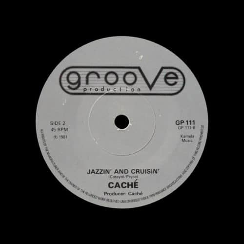 "Caché Jazzin And Cruisin / Where Is My Sunshine Groove Production 7"", Original Vinyl"