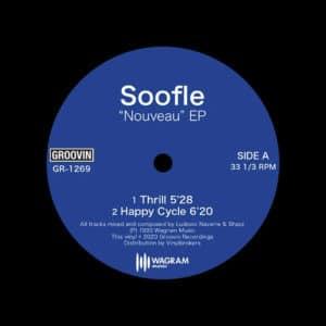 """Soofle Nouveau EP Groovin Recordings 12"""", Reissue Vinyl"""