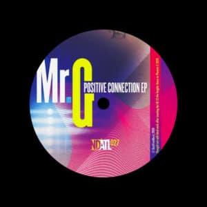 """Mr. G Positive Connection EP NDATL Muzik 12"""" Vinyl"""